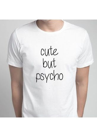 White color T-Shirts and Polos . Cute But Psycho Tee -