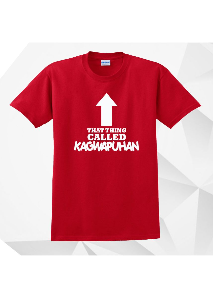 Red color  . AC Prints Spoofs Shirt That Thing Called Kagwapuhan -