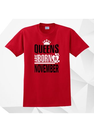 Red color Tees & Shirts . AC Prints Monthly Shirt Queens Are Born In November -