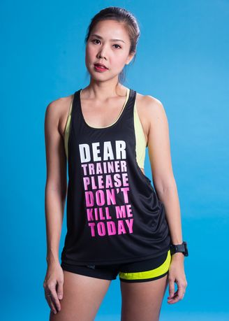 Black color Sports Wear . Runners Life เสื้อกล้ามออกกำลังกาย Dear Trainer Please Don't Kill Me Today (Twisted Tank) -