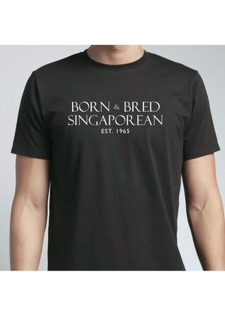 Black color T-Shirts and Polos . Born & Bred Singaporean T-Shirt -